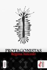 Protagonistas . Regina Salcedo