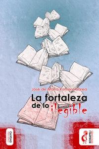 La fortaleza de lo ilegible - Kokapeli - José de María Romero Barea